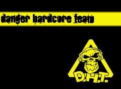 Fonds d'écran Musique Danger Hardcore Team