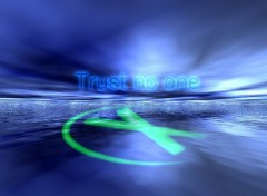 Fonds d'écran Séries TV Trust No One !