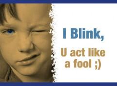 Fonds d'écran Art - Numérique Blink or Wink
