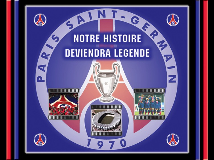 Wallpapers Sports - Leisures Football - PSG NOTRE HISTOIRE DEVIENDRA LEGENDE