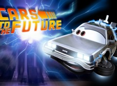 Fonds d'écran Dessins Animés Cars to the Future