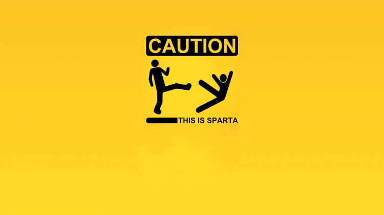 Fonds d'écran Humour Parodies Caution This Is Sparta