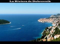 Voyages : Europe La Riviera de Dubrovnik