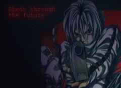 Fonds d'écran Manga Shoot trough the future