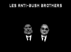 Fonds d'écran Humour les anti-bush brothers.