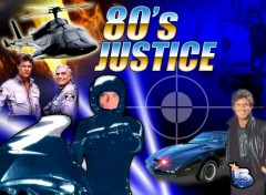 Fonds d'écran Séries TV 80's Justice