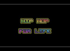 Fonds d'écran Art - Numérique HIP HOP for LIFE