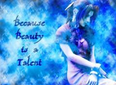 Fonds d'écran Manga Because beauty is a talent