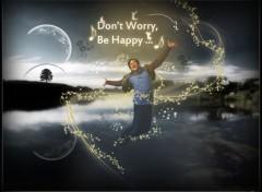 Fonds d'écran Célébrités Homme Don't Worry Be Happy