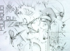 Wallpapers Art - Pencil QUI, POURQUOI ?
