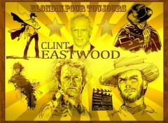 Fonds d'écran Célébrités Homme Clint Eastwood - blondin pour toujours