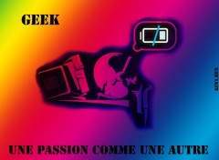 Wallpapers Computers Geek, une passion comme une autre...