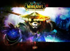 Jeux Vidéo [WoW] World of Warcraft Mist Of Pandaria