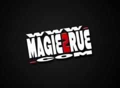 Grandes marques et publicité Magie2rue