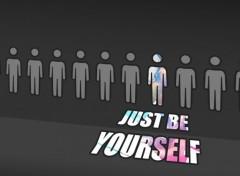 Art - Numérique Just Be Yourself